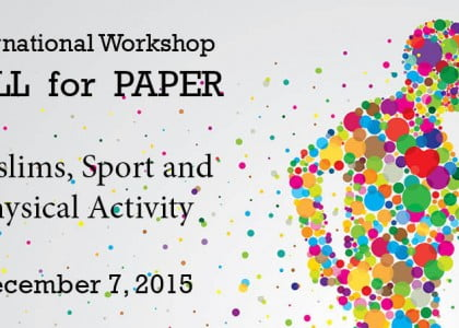 Call for Paper: Muslims, Sports and Physical Activity